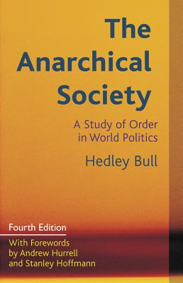 Anarchical Society By Bull, Hedley