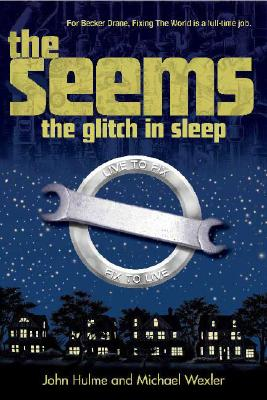 The Glitch in Sleep By Hulme, John/ Wexler, Michael/ Kendall, Gideon (ILT)